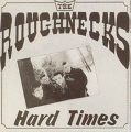 The Roughnecks Stop Look N Listen