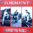 Torment - Round The World